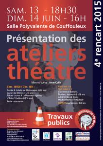 Théâtre avec les Rencarts du Morse 2015 à Couffouleux (81)