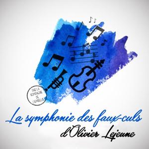 La symphonie des faux-culs d'Olivier Lejeune par la Cie de l'Embellie