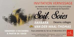 Soit, Soies -  Barbara van der WAll-Thomas